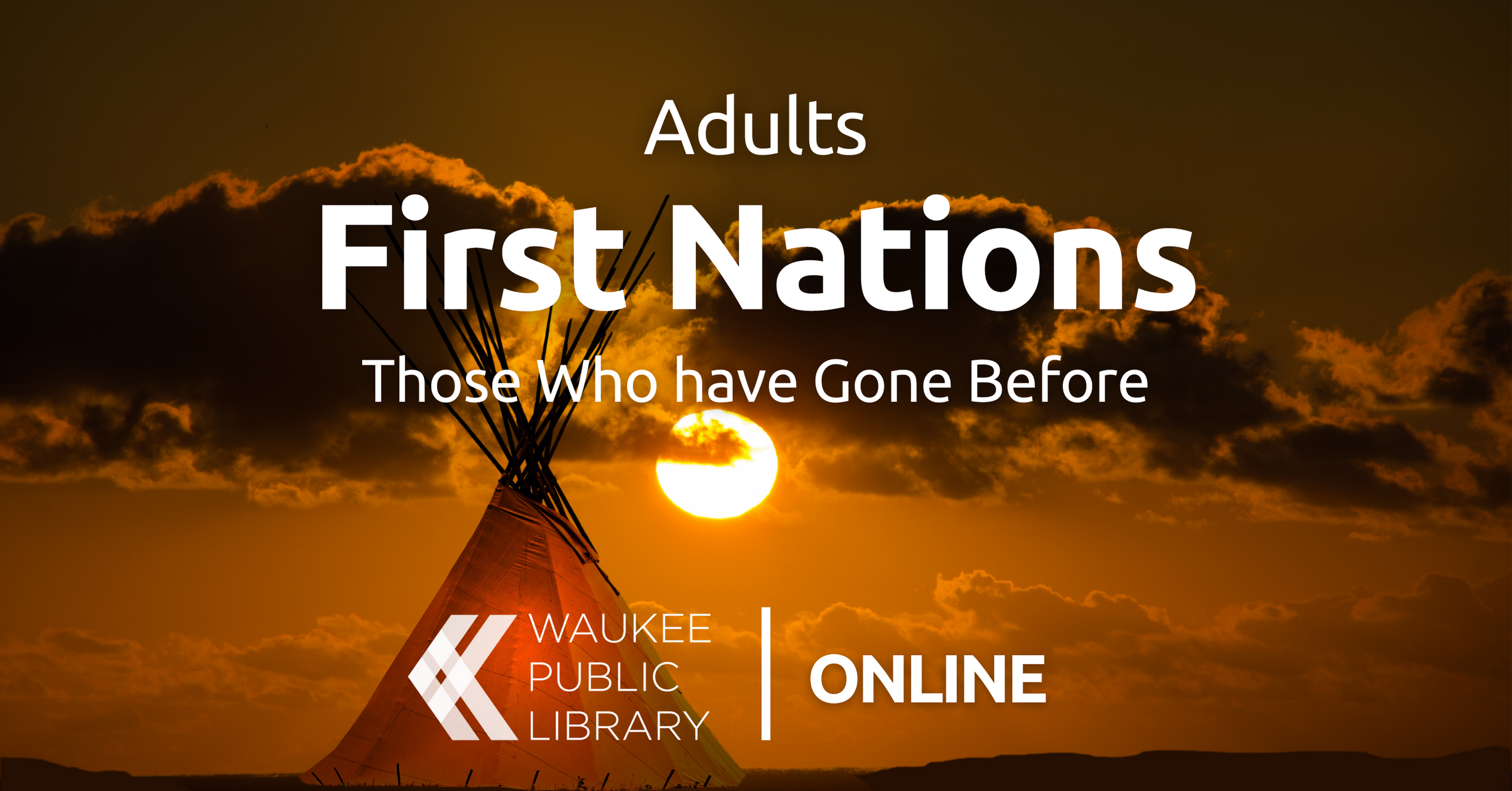 First Nations: Those Who have Gone Before